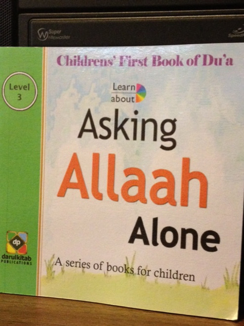 Askig Allaah Alone by Darul kitab Publications