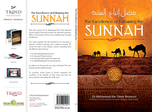 The excellence of following the sunnah by  Shaykh Muhammad Bazmool