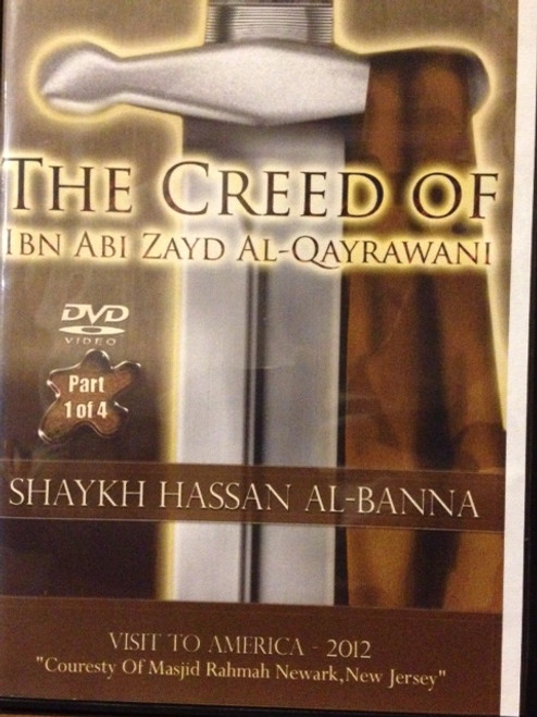 The Creed Of Ibn Abi Zayd Al-Qayrawani by Shaykh Hassan Al-Banna