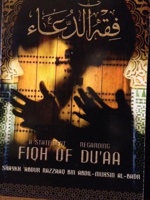 Fiqh Of Du'aa By Shaykh Abdur Razzaq Al-Abbaad