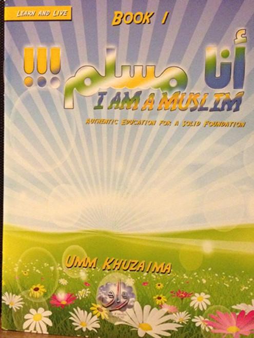 I am Muslim By Umm Khuzaima