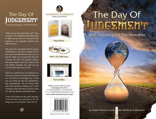 The Day Of Judgement And Preparing For The Hereafter By Shaykh Muhammad Abdul Wahhaab Al-Wasaabee