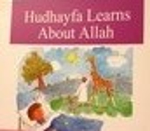 Hudhayfa Learns About Allah By Darussalam