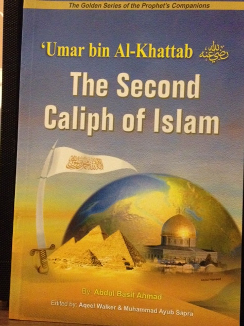 Umar Bin Al-Khattab (The Second Caliph Of Islam) By Darussalam