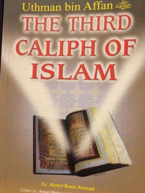Uthman Bin Affan (The Third Caliph Of Islam)