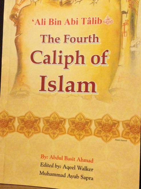 Ali Bin Abi Talib (The Fourth Caliph Of Islam) By Darussalam