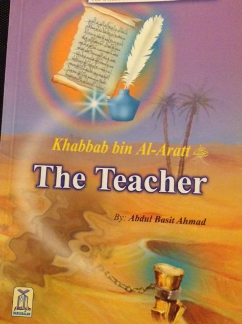 Khabbab Bin Al-Aratt (The Teacher) By Darussalam