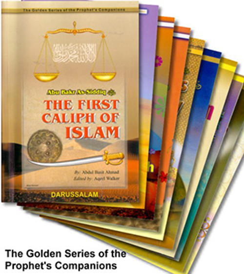 The Golden Series Of The Prophet's Companions by Darussalam