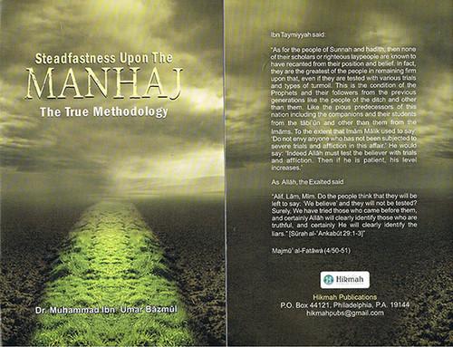 Steadfastness Upon The Manhaj(The True Methodology) By Shaykh Muhammad Baazmool