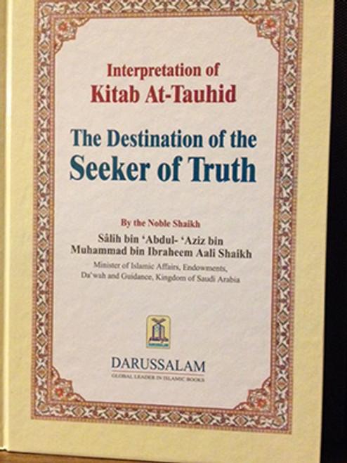 Interpretation of Kitab At-Tauhid(The Destination of the Seeker of Truth) by Shaykh Saalih Aali Shaikh