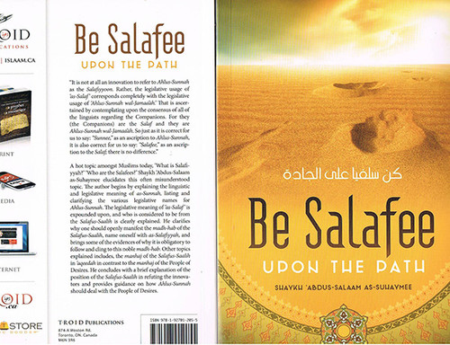 Be Salafee uopn The Path By Shaykh Abdus Salaam As-Suhaymee