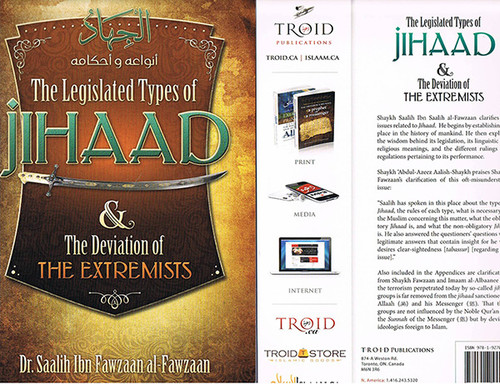 The Legislated Types Of Jihaad & The Deviation Of The Extremists By Dr.Saalih Al-Fawzaan