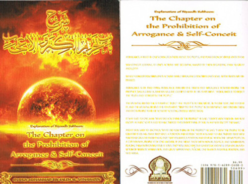 The Chapter On The Prohibition Of Arrogance And Self-Conceit (Explanation Of Riyaadh Saliheen) By Shaykh Muhammad Al-Uthaymin