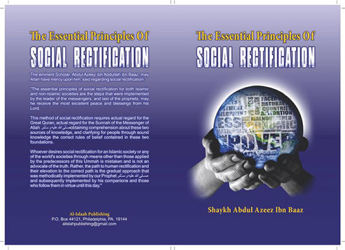 The Essential Principles Of Social Rectification By Shaykh Abdul Aziz Ibn Baaz