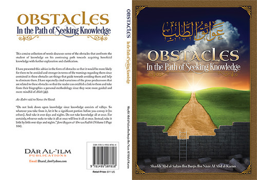 Obstacles In The Path Of Seeking Knowledge By Shaykh Abdus Salaam Burjis