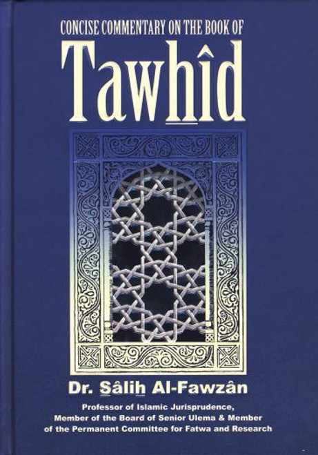 Concise Commentary on the Book of Tawhid By Shaykh Saalih al-Fawzaan