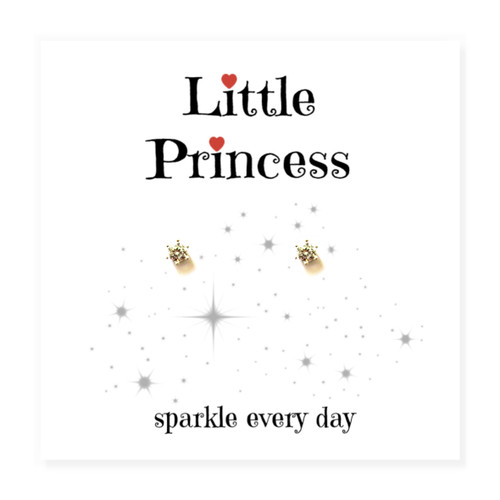 """Small sterling silver diamante earrings on a Little Princess message card with the words """"sparkle every day"""".  For a  sister, gran daughter, niece or a friends birthday."""