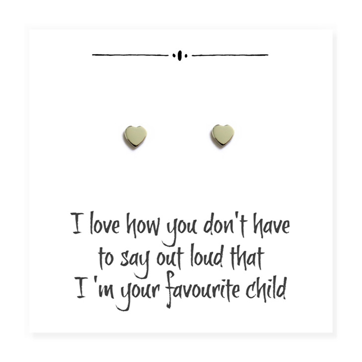 "Sterling silver heart earrings come with a little message card with the words ""I love how you don't have to say out loud that I'm your favourite child"" trade, drop ship jewellery UK"