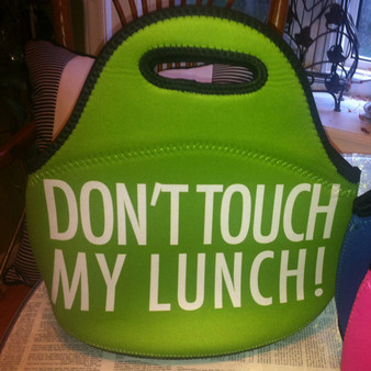 Lunch Tote- Don't Touch My Lunch-Green