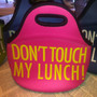 Lunch Tote- Don't Touch My Lunch- Pink