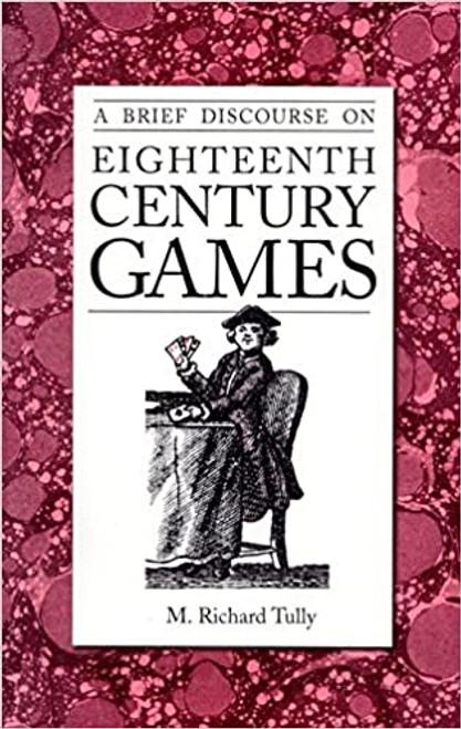 A Brief Discourse on Eighteenth Century Games