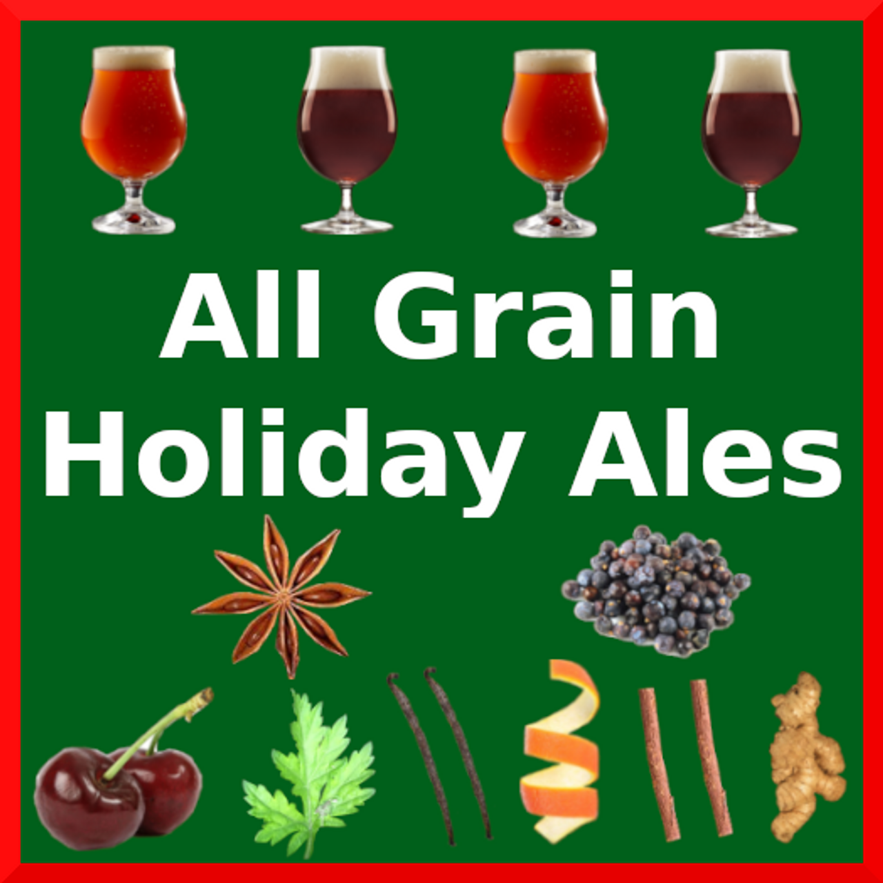 All Grain Holiday Ales
