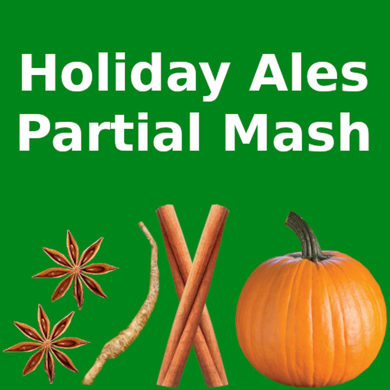 Holiday Ales - Partial Mash
