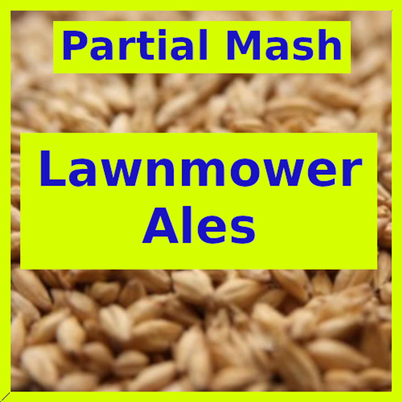 Lawnmower Ales - Partial Mash
