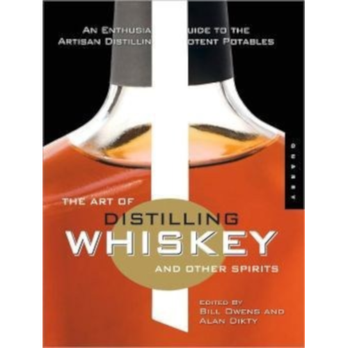 Art Of Distilling Whisky And Other Spirits Book