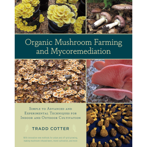 Organic Mushroom Farming and Mycoremediation  Book