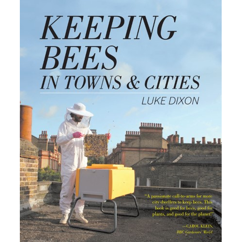 Keeping Bees in Towns and Cities Book