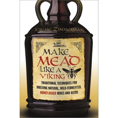 Make Mead Like a Viking Book