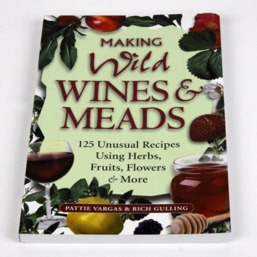 Making Wild Wines And Meads Book