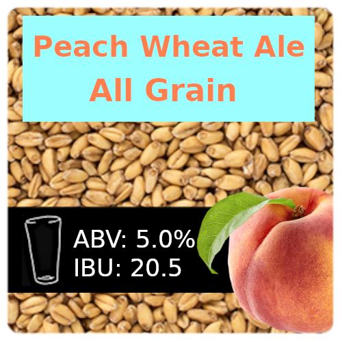 Peach Wheat Ale All Grain