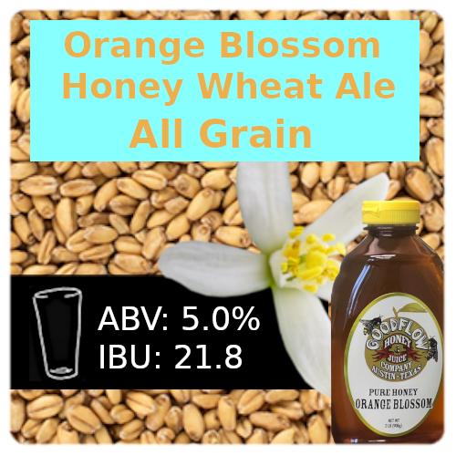 Orange Blossom Honey Wheat Ale All Grain