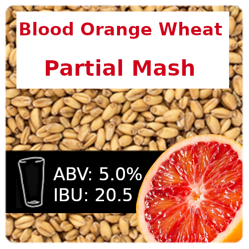 Blood Orange Wheat Ale Partial Mash