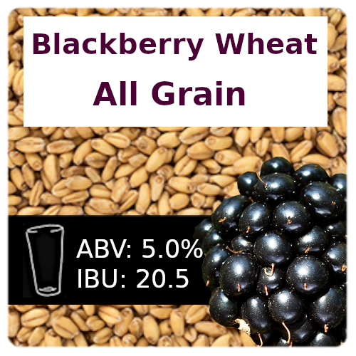 Blackberry Wheat Ale All Grain