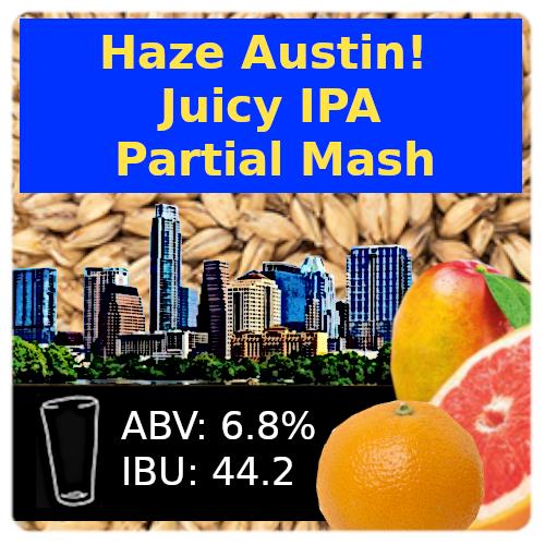 Haze Austin Juicy IPA Partial Mash Recipe Kit