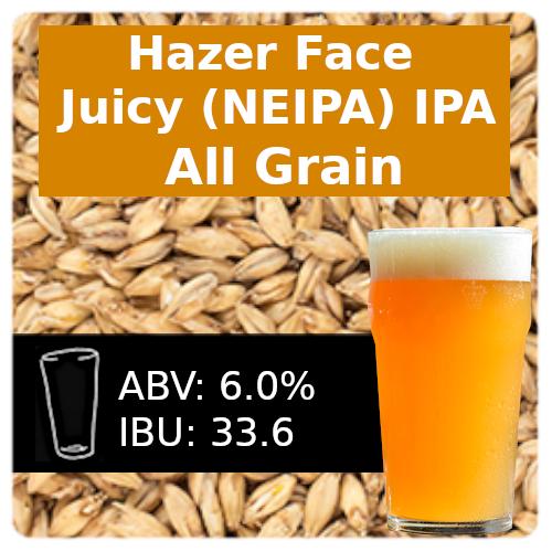 SoCo Hazer Face Juicy IPA (NEIPA) All Grain