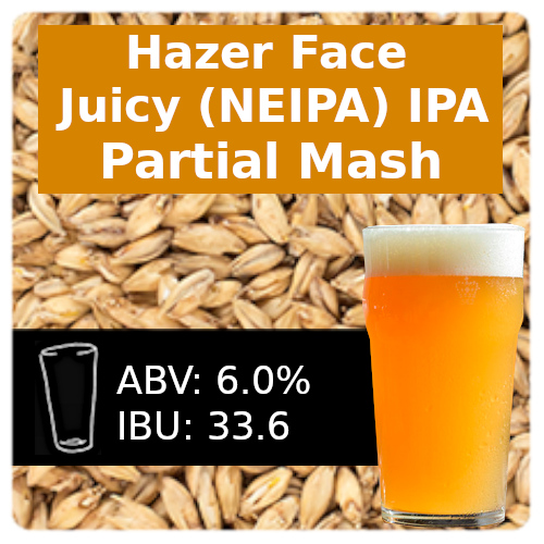 SoCo Hazer Face Juicy IPA (NEIPA) Partial Mash