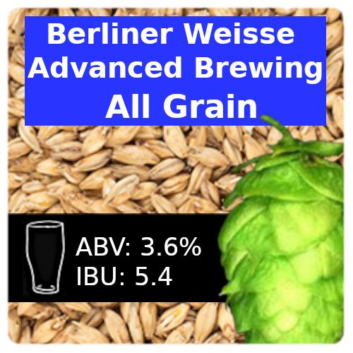 SoCo Berliner Weisse Advanced Brewing All Grain Recipe