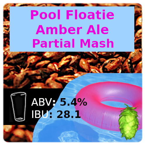 Pool Floatie Amber Ale Partial Mash Recipe Kit