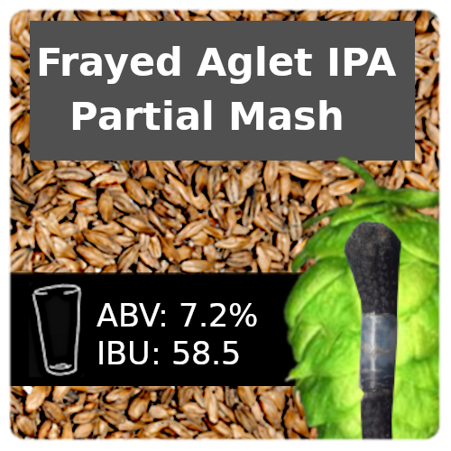 Frayed Aglet IPA Partial Mash Recipe Kit