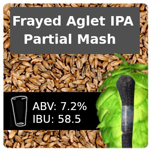 Frayed Aglet IPA Partial Mash Recipe Kit