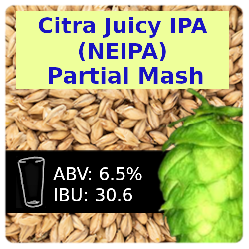Citra Juicy IPA (NEIPA) Partial Mash Recipe Kit