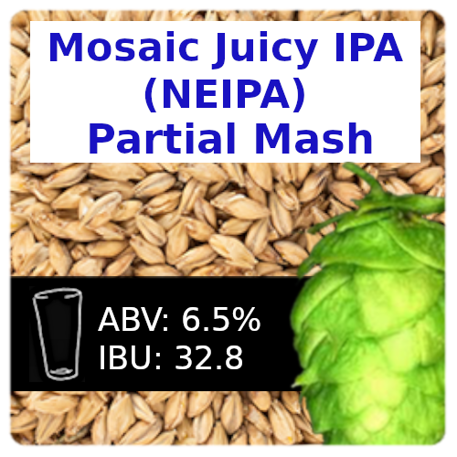 Mosaic Juicy IPA (NEIPA) Partial Mash Recipe Kit