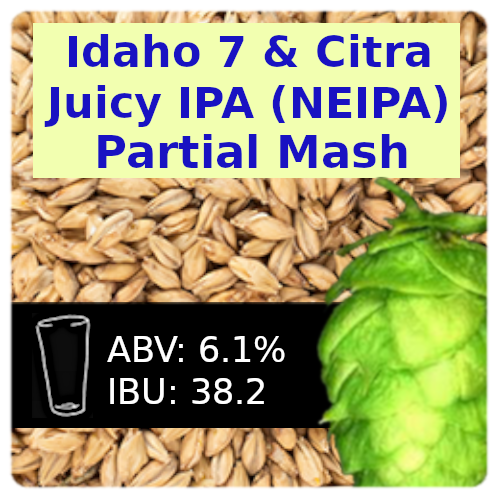 Idaho 7 & Citra Juicy IPA (NEIPA) Partial Mash Recipe Kit