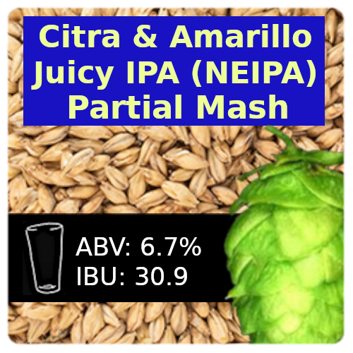 Citra & Amarillo Juicy IPA (NEIPA) Partial  Mash Recipe Kit