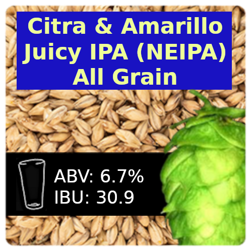 Citra & Amarillo Juicy IPA (NEIPA) All Grain Recipe Kit