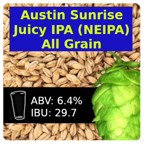 Austin Sunrise Juicy IPA (NEIPA) All Grain Recipe Kit